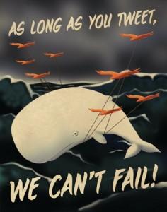 Enquanto você twittar, nós não podemos falhar!